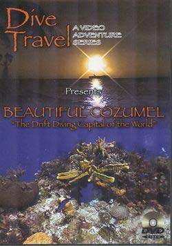 Dive Travel Beautiful Cozumel Guide DVD