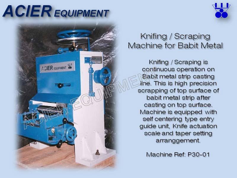 Knifing Machine For Babbitt Metal Line