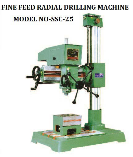 SSC-25 Fine Feed Radial Drilling Machine