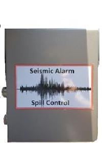 Seismic Alarm and Spill Control