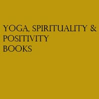 Yoga, Spirituality & Positivity Books