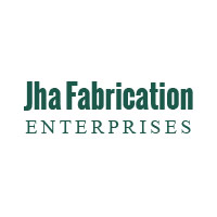 Jha Fabrication Enterprises