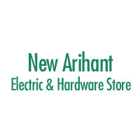 New Arihant Electric & Hardware Store