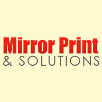 Mirror Print & Solutions