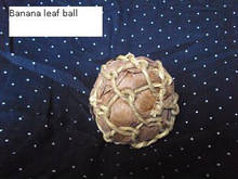 Banana leaf net ball