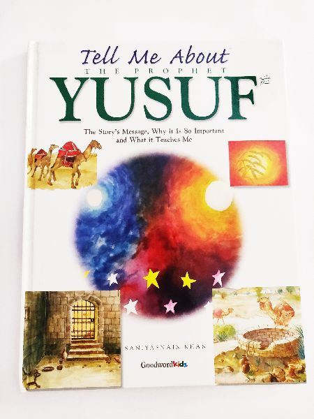 Tell Me About the Prophet Yusuf