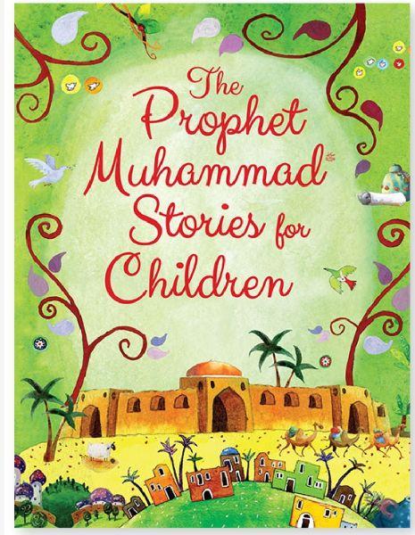 The Prophet Muhammad Stories for Children