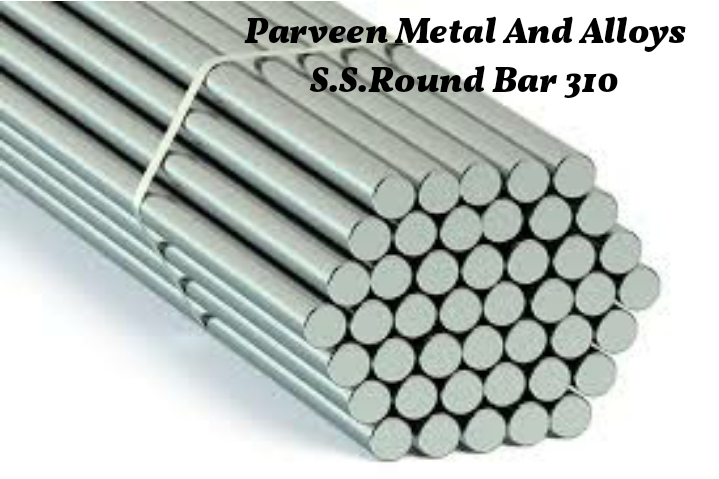 310 Stainless Steel Round Bars
