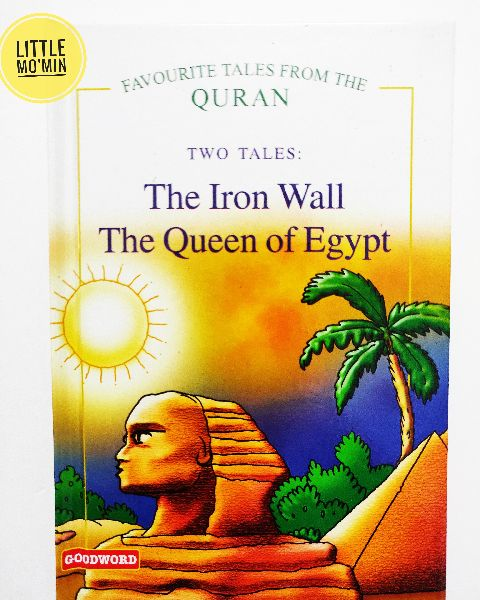 The Iron Wall and The Queen of Egypt