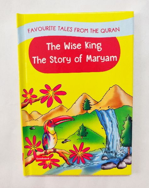 The Wise King & The Story of Maryam