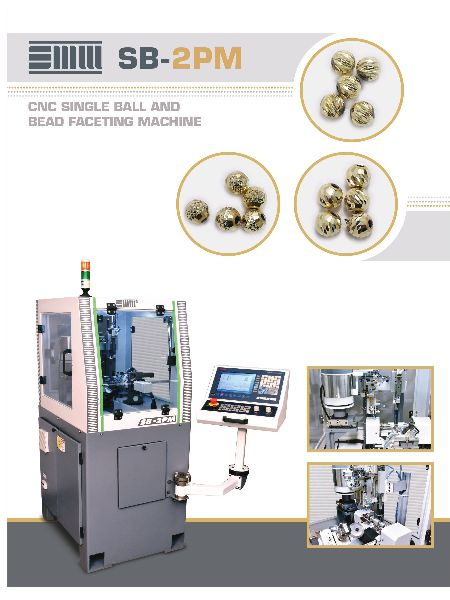 CNC Single Ball & Bead Faceting Machine (SB-2PM)