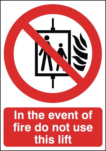 In The Event Of Fire Do Not Use This Lift Signage