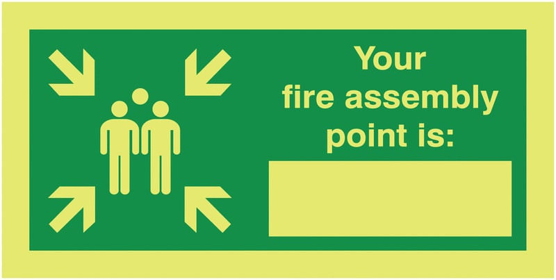 Nite Glo Photoluminescent Your Fire Assembly Point Is Signage