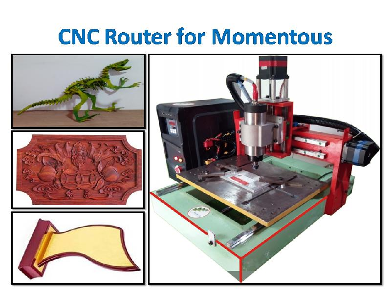 CNC Router Momentous Making Machine