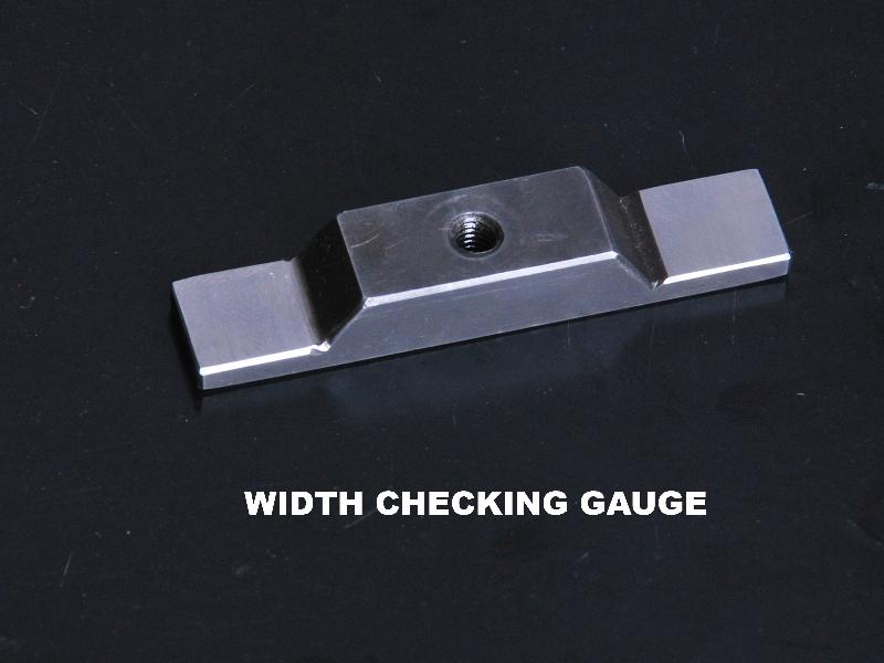 Width Checking Gauges