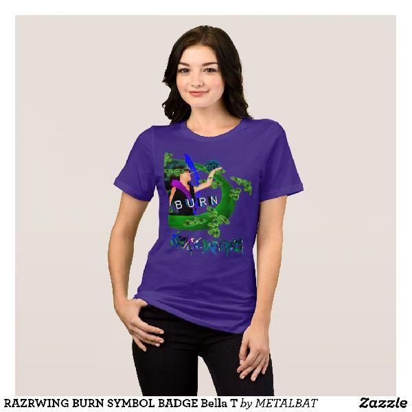 Ladies Burn Symbol Badge Bella  T-Shirts