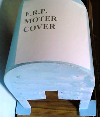 F.R.P. Motor Cover
