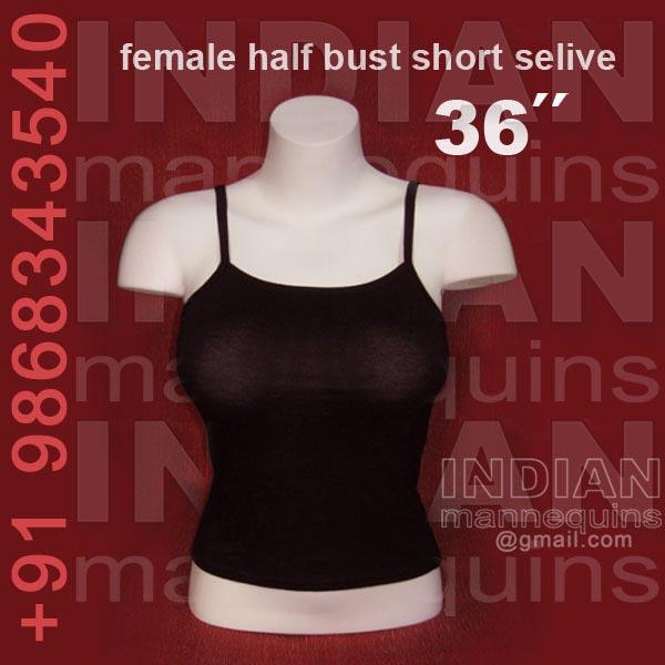 Female Half Bust Short Selive 36