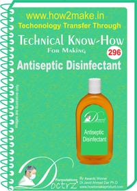 Antiseptic Disinfectant manufacturing Formula (eReport)