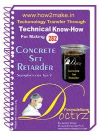 Concrete Set Retarder Manufacturing Formulation (eReport)