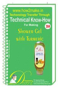 Shower Gel with Turmeric manufacturing  Formulation (eReport)