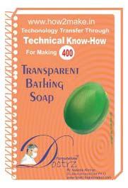 Transparent Bathing Soap Formulation (eReport)