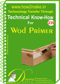 Wood Primer manufacturing Formulation and process (eReport)