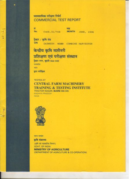 Test Report Self Combine Harvester (9100) (Tested by Govt. of India Ministry of Agriculture)