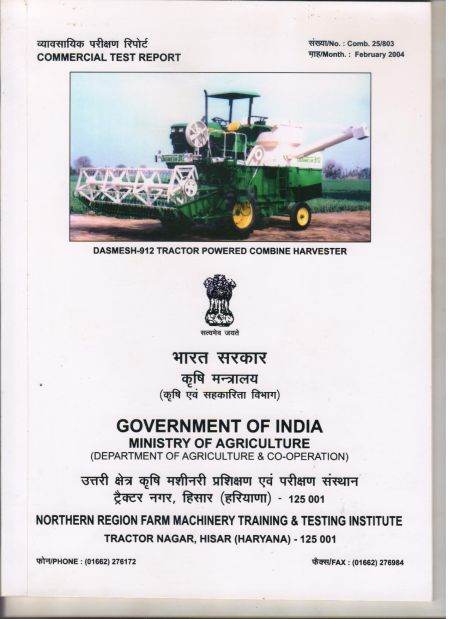 Test Report Tractor Driven Combine Harvester (912) (Tested by Govt. of India Ministry of Agriculture)