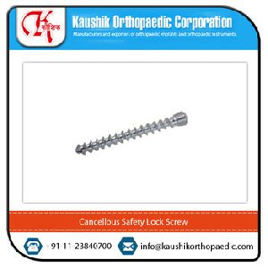 Cancellous Safety Lock Screw