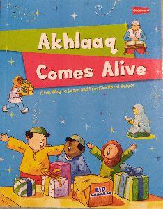 Akhlaq Comes Alive