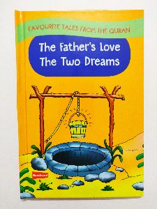 The Father\'s Love & The Two Dreams