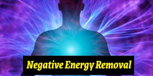 Negative Energy Removal Services