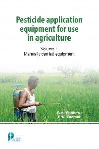 Pesticide Application Equipment for Use in Agriculture (vol. 1)