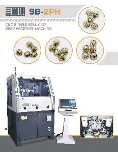 CNC Single Ball & Bead Faceting Machine (SB-2PH)