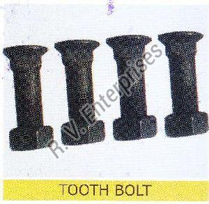 Steel Tooth Bolt