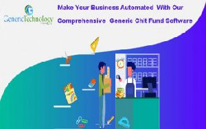 Make Your Business Automated with our Comprehensive Generic Chit Fund Software