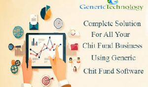 Complete Solution For All Your Chit Fund Business Using Generic Chit Fund Software