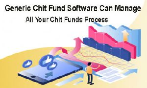 generic chit funds process software