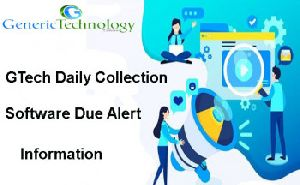 GTech Daily Collection Software Due Alert Information