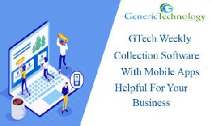 GTech Weekly Collection Software With Android Mobile Apps