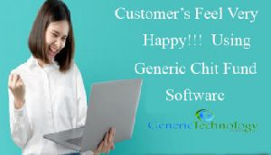 Customer's Feel Very Happy Using Generic Chit Fund Software