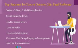 Top Reasons To Choose Generic Chit Fund Software