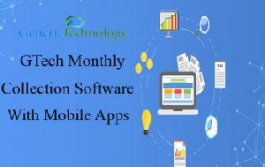 GTech Monthly Collection Software With Mobile Apps