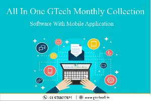 All In One GTech Monthly Collection Software With Mobile Application