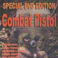 Combat Pistol DVD