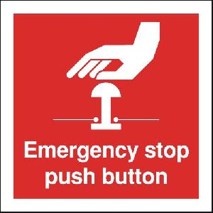Emergency Stop Push Button Signage