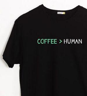 Coffee Over Human Half Sleeve T-Shirt