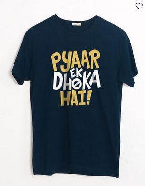 Pyaar Ek Dhoka Hai Half Sleeve