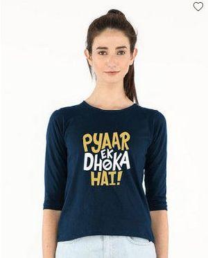 Pyaar Ek Dhoka Hai Round Neck T-Shirt